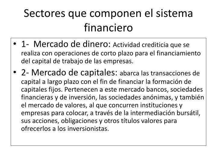 Sectores que componen el sistema financiero