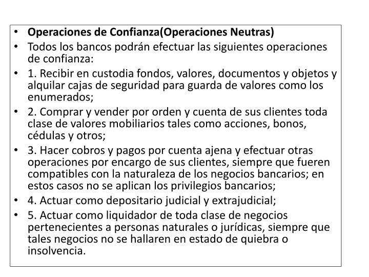 Operaciones de Confianza(Operaciones Neutras)