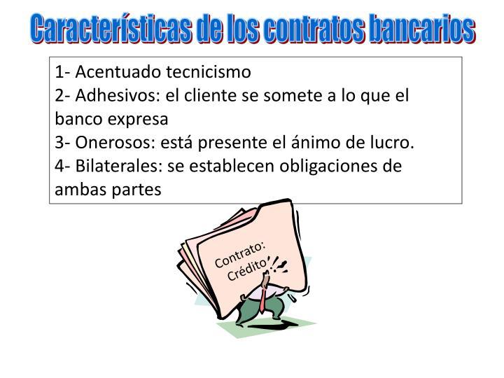 Características de los contratos bancarios
