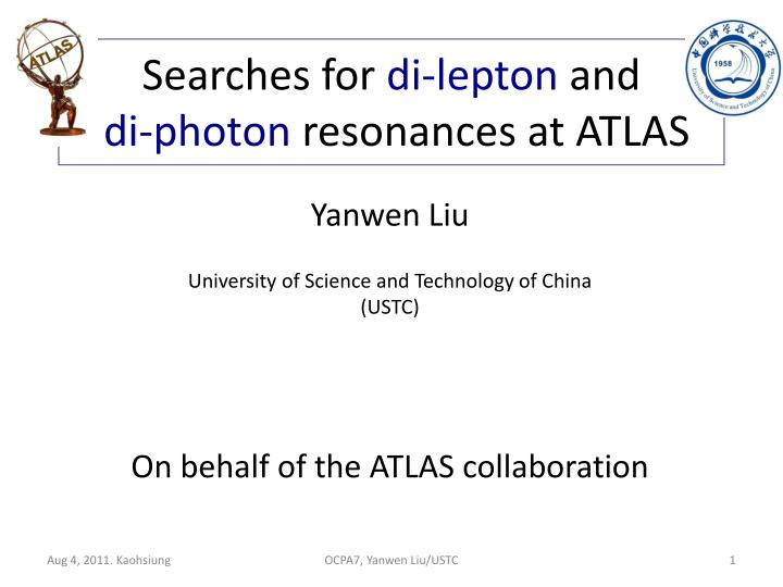 searches for di lepton and di photon resonances at atlas n.