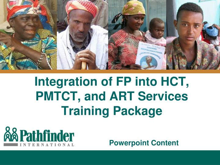 integration of fp into hct pmtct and art services training package n.