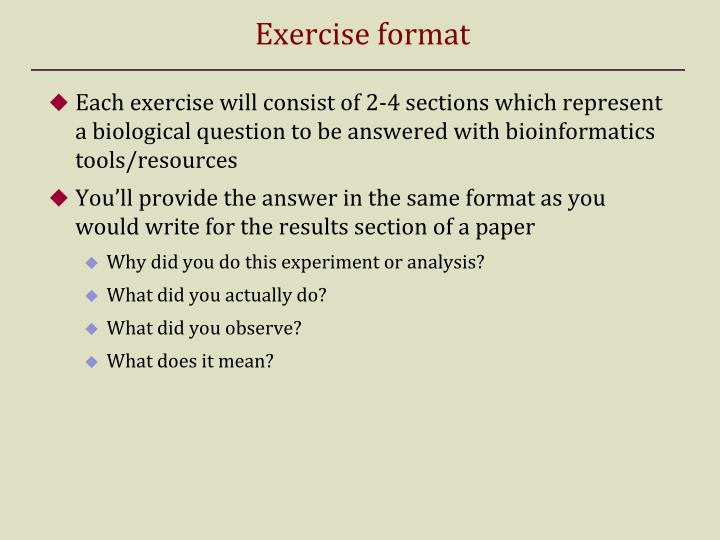 Exercise format