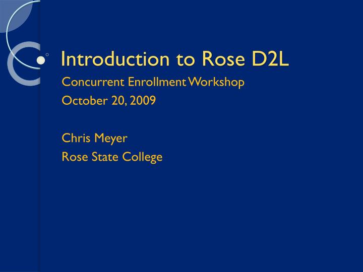 introduction to rose d2l n.