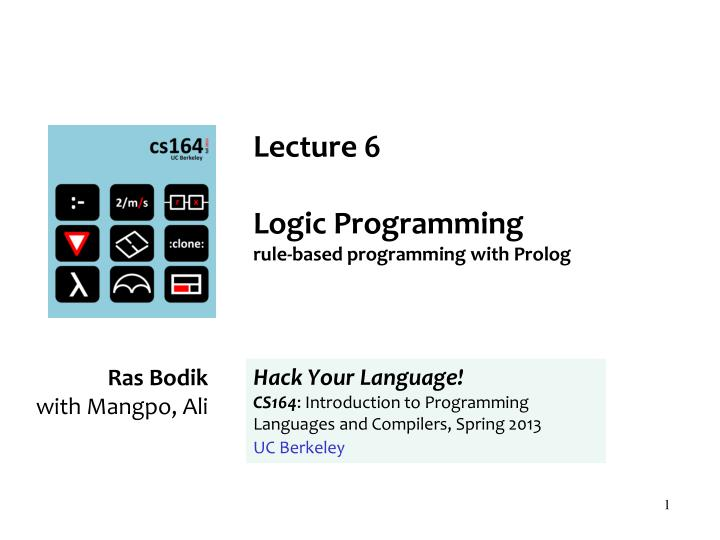 lecture 6 logic programming rule based programming with prolog n.