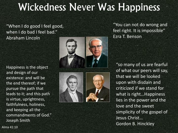 Wickedness Never Was Happiness