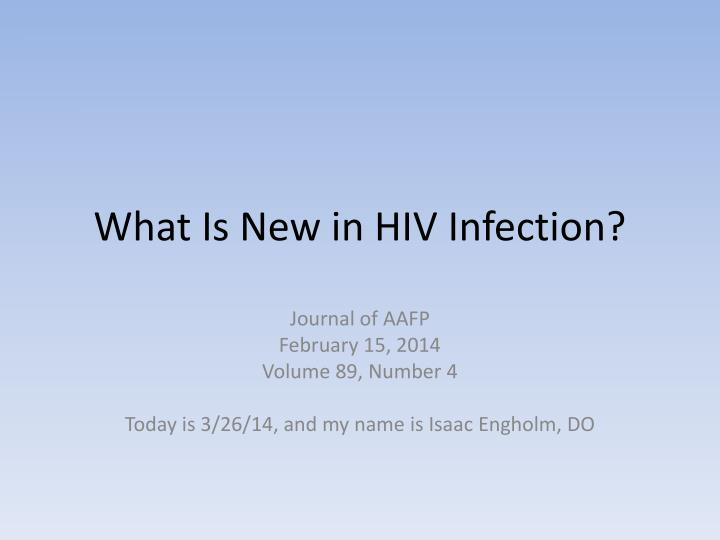 what is new in hiv infection n.