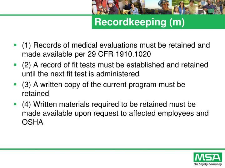 Recordkeeping (m)