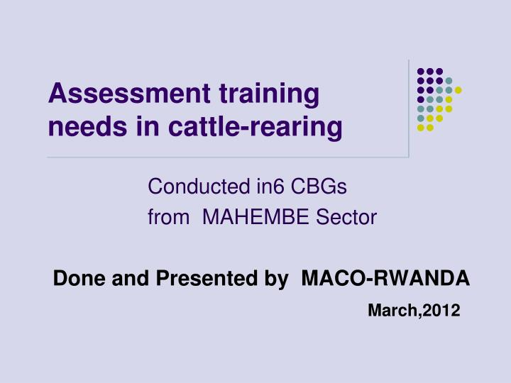 assessment training needs in cattle rearing n.