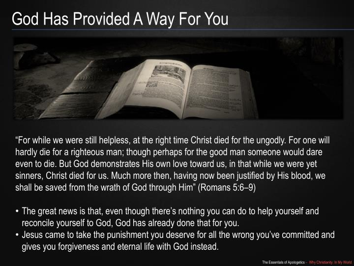 God Has Provided A Way For You
