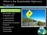 what is the sustainable highways program