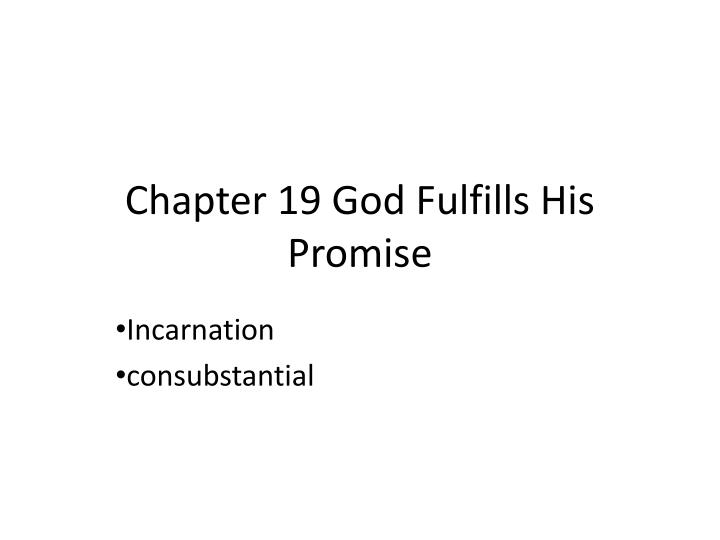 chapter 19 god fulfills his promise n.