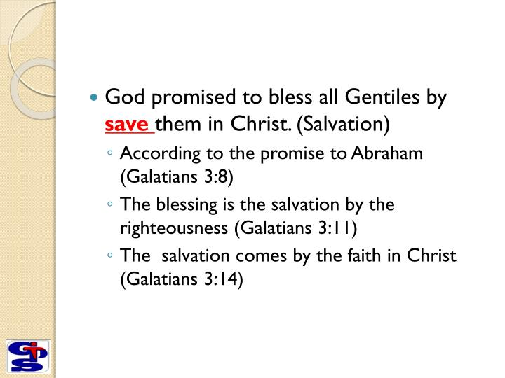God promised to bless all Gentiles by