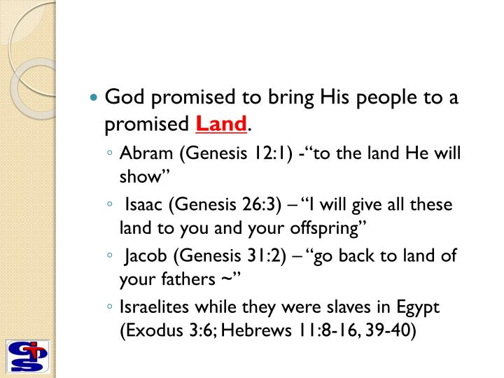 God promised to bring His people to a promised