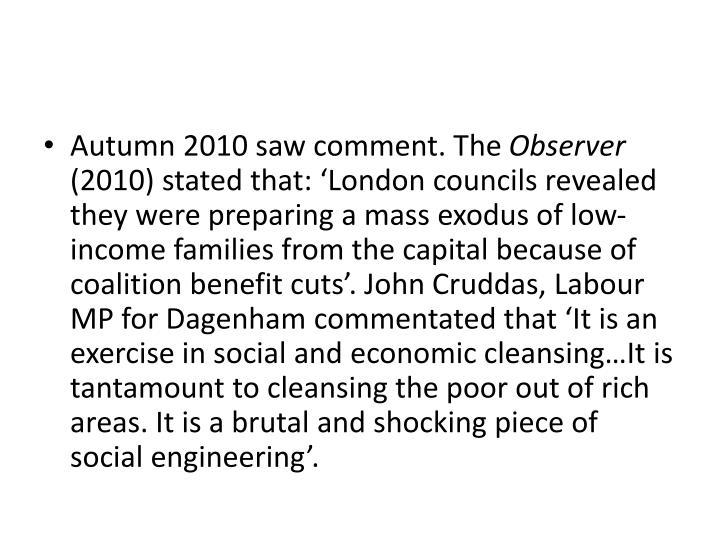 Autumn 2010 saw comment. The