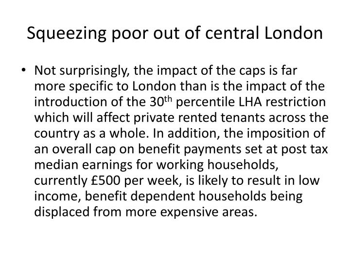 Squeezing poor out of central London