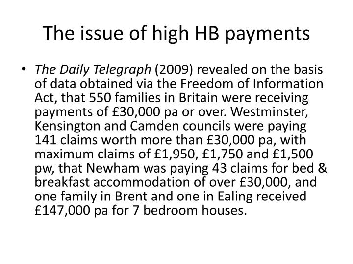 The issue of high HB payments