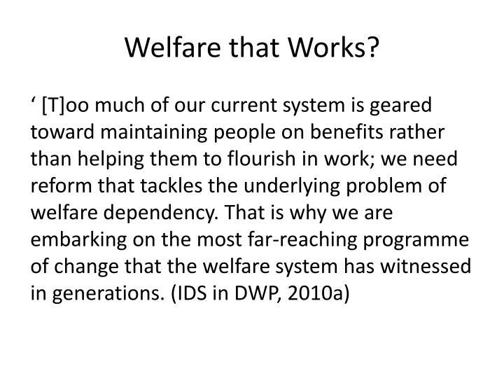 Welfare that Works?