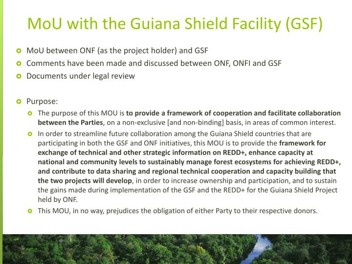 Mou with the guiana shield facility gsf
