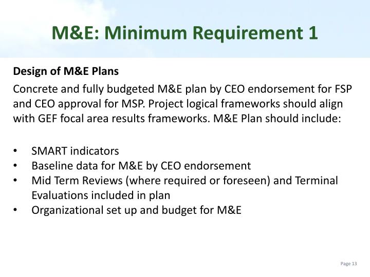 M&E: Minimum Requirement 1