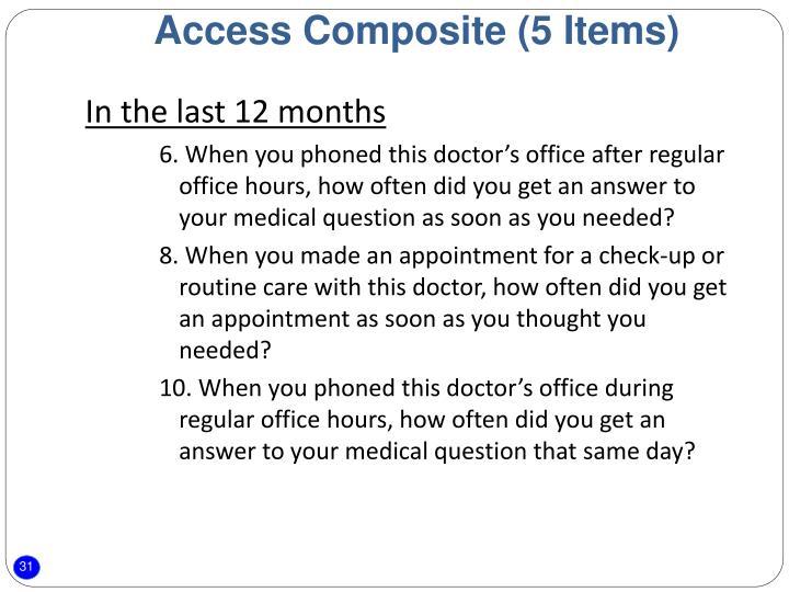 Access Composite (5 Items)