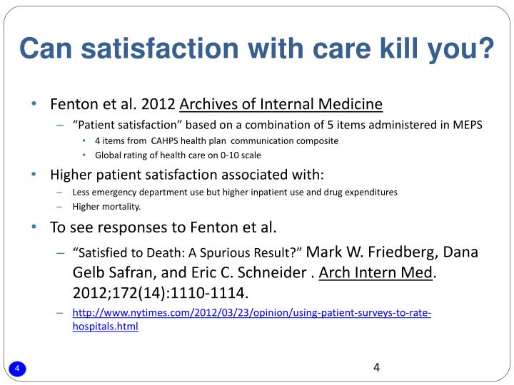 Can satisfaction with care kill you?