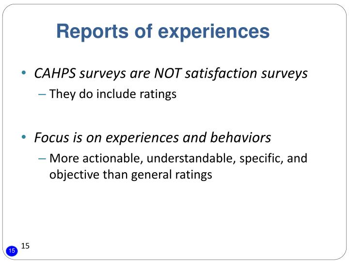 Reports of experiences