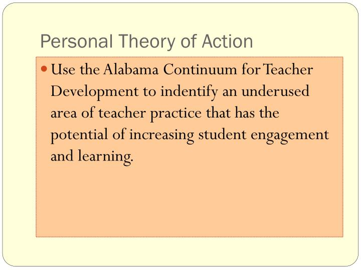 Personal Theory of Action