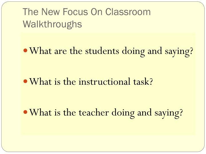 The New Focus On Classroom Walkthroughs
