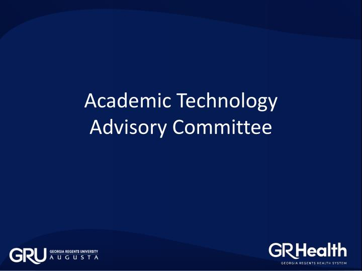 academic technology advisory committee n.
