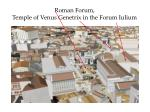 roman forum temple of venus genetrix in the forum iulium