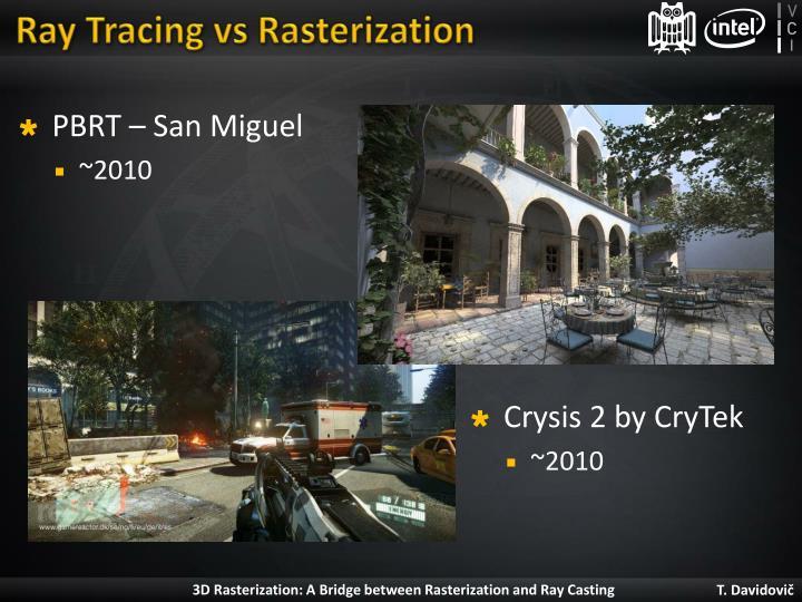 Ray tracing vs rasterization1