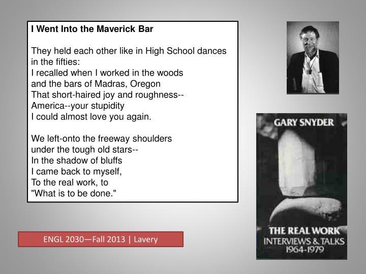 I Went Into the Maverick Bar