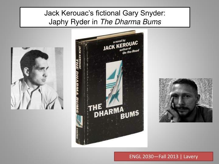 Jack Kerouac's fictional Gary Snyder: