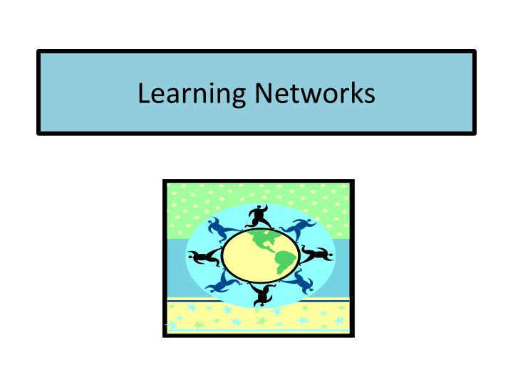 learning networks n.