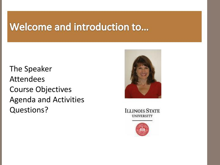 Welcome and introduction to…