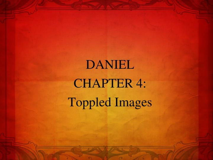Daniel chapter 4 toppled images