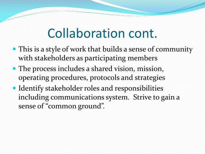 Collaboration cont.