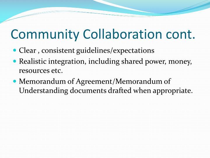 Community Collaboration cont.