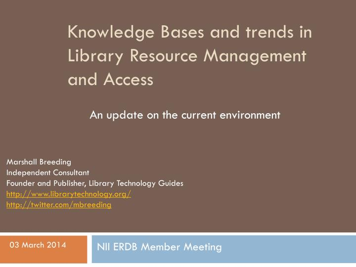 knowledge bases and trends in library resource management and access