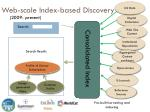 web scale index based discovery