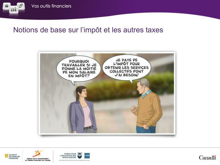 Notions de base sur l'impôt et les autres taxes