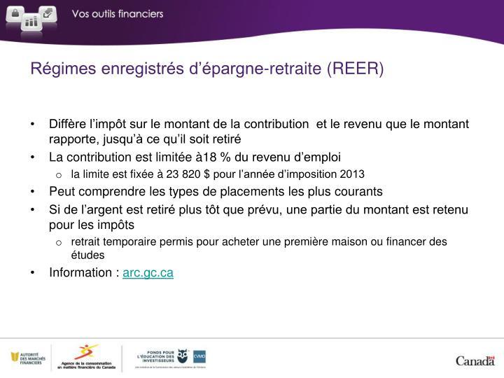 Régimes enregistrés d'épargne-retraite (REER)