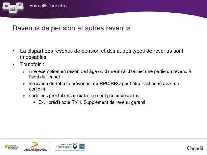 Revenus de pension et autres revenus