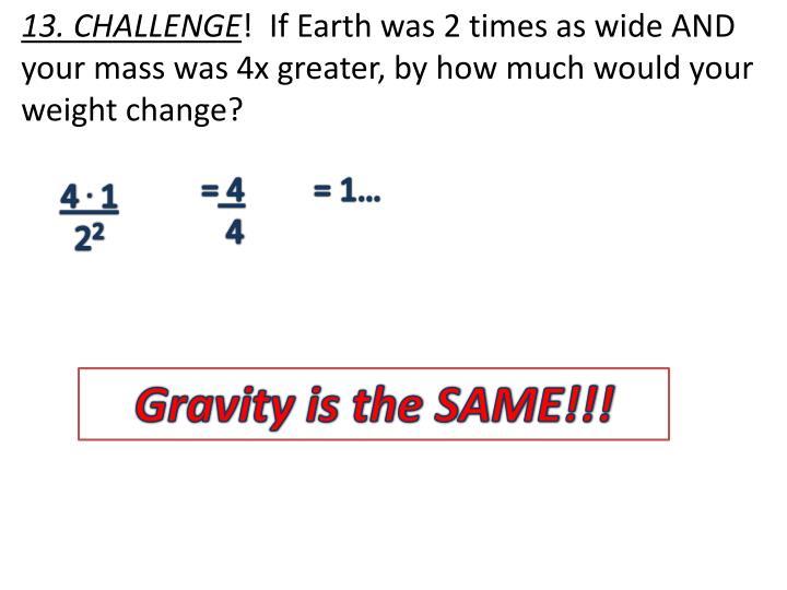13. CHALLENGE