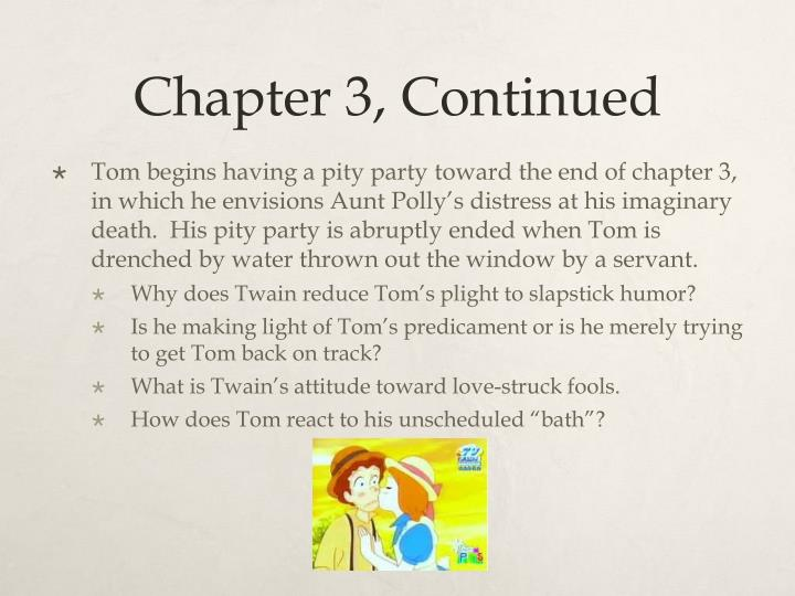 Chapter 3, Continued