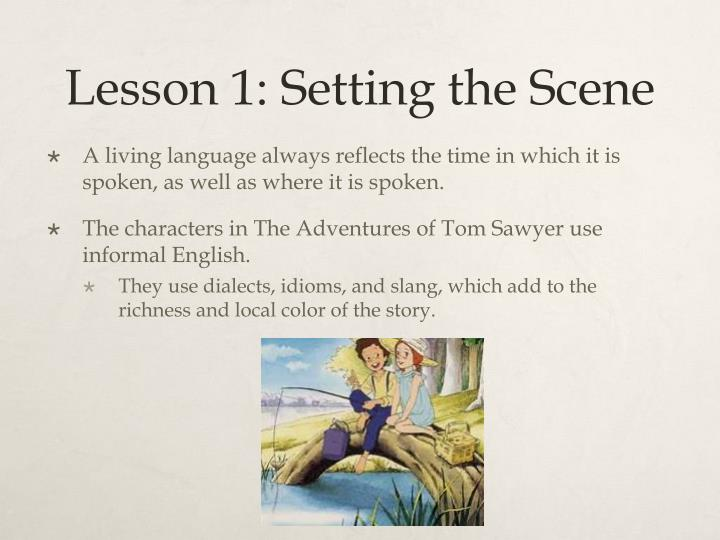 Lesson 1 setting the scene