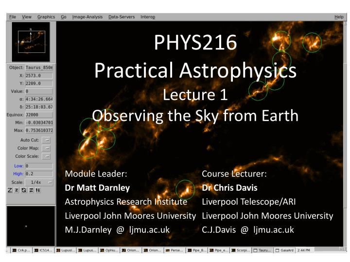 phys216 practical astrophysics lecture 1 observing the sky from earth n.