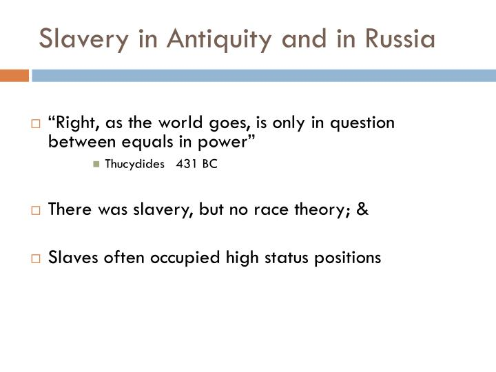 Slavery in Antiquity and in Russia