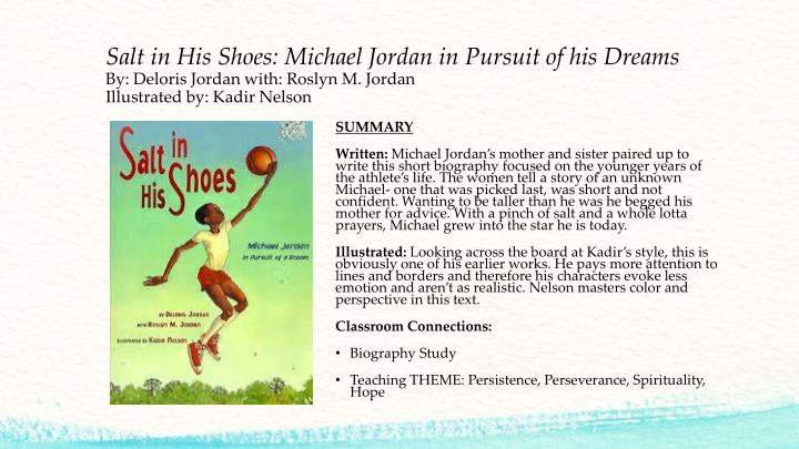 Salt in His Shoes: Michael Jordan in Pursuit of his Dreams