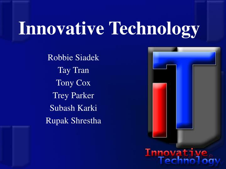 innovative technology n.